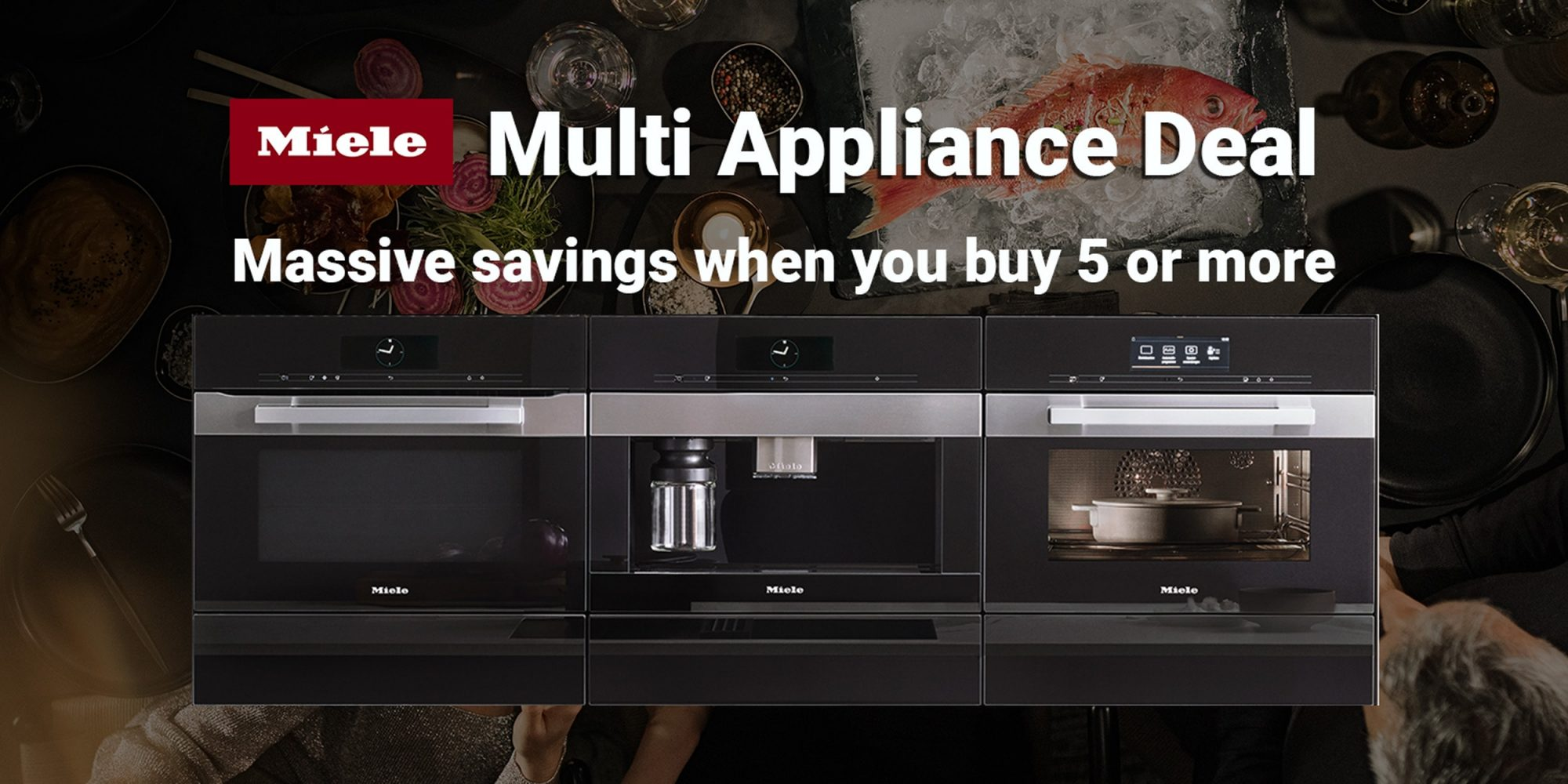 DEALS OF THE WEEK – MIELE MULTI APPLIANCE DEAL
