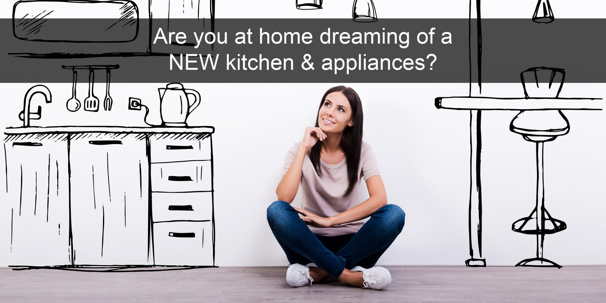 Dreaming of a new kitchen & appliance?