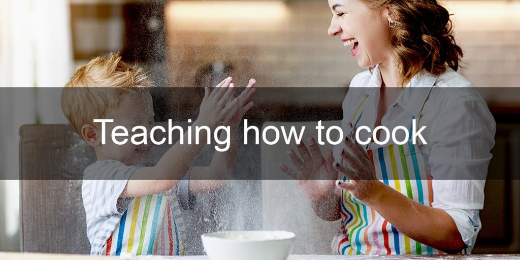 Teaching to cook